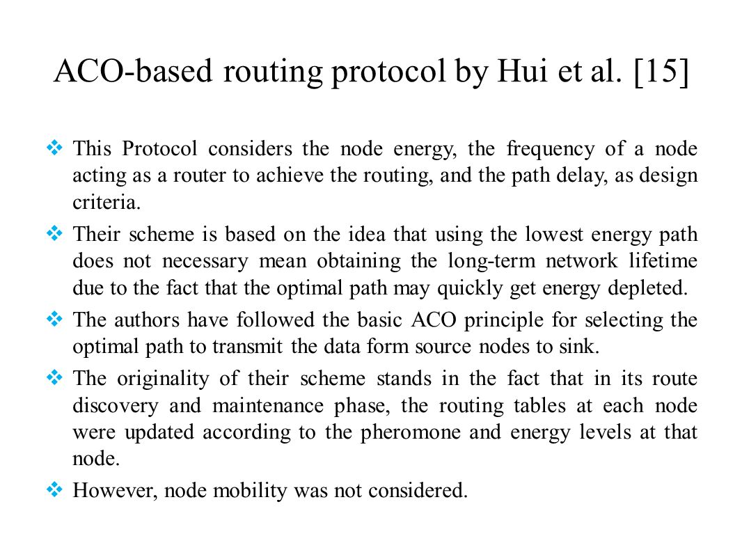 ACO-based routing protocol by Hui et al. [15]
